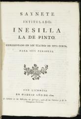 Saynete intitulado Inesilla la de Pinto. :