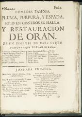 Pluma, púrpura, y espada sólo en Cisneros se halla, y restauración de Orán :