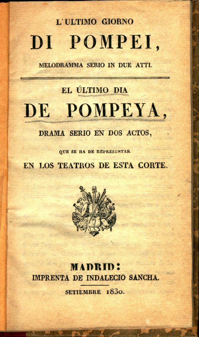 L'ultimo giorno di Pompei : melodramma serio in due atti. / El último dia de Pompeya :
