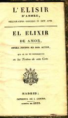 L'Elisir d'amore : melodramma giocoso in due atti. / El elixir de amor :