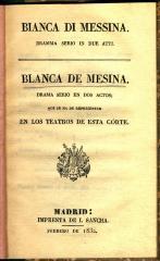 Blanca de Messina : dramma serio in due atti. / Blanca de Mesina :