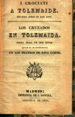 I crociati a Tolemaide : dramma serio in due atti. / Los cruzados en Tolemaida :