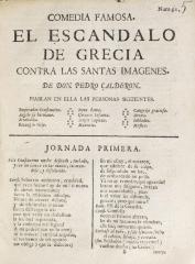 Comedia famosa, El escándalo de Grecia contra las santas imágenes /
