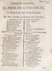 Comedia famosa. El príncipe constante, y mártir de Portugal /