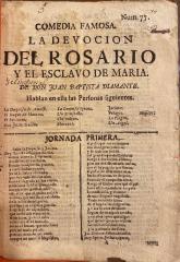 Comedia famosa. La devocion del rosario y el esclavo de Maria. /