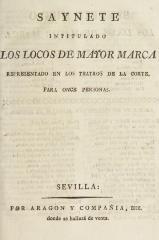 Saynete intitulado Los locos de mayor marca :