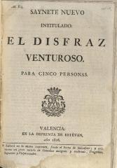 Saynete nuevo intitulado, El disfraz venturoso