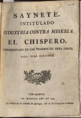 Saynete, intitulado Industria contra miseria : el chispero,