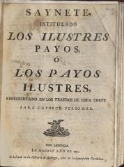 Saynete, intitulado Los ilustres payos, ó Los payos ilustres,