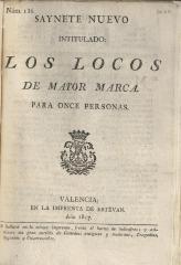 Saynete nuevo intitulado: Los locos de mayor marca.