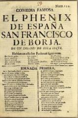 Comedia famosa El phenix de España San Francisco de Borja. /