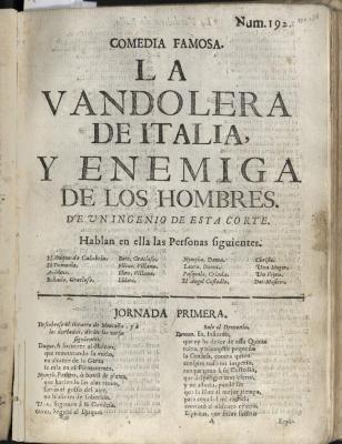 Comedia famosa. La vandolera de Italia, y enemiga de los hombres.