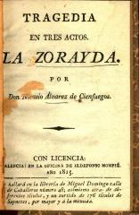 Tragedia en tres actos. La Zorayda. /