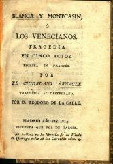 Blanca y Montcasin, ó, Los venecianos :