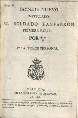 Saynete nuevo intitulado: El soldado fanfarron Primera parte.