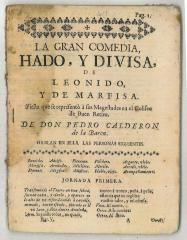 La gran comedia, Hado, y Divisa, de Leonido, y de Marfisa. /