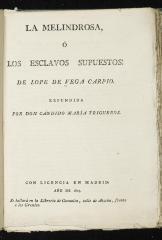 La melindrosa, ó, Los esclavos supuestos /