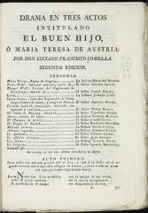 Drama en tres actos intitulado El buen hijo, o, María Teresa de Austria /