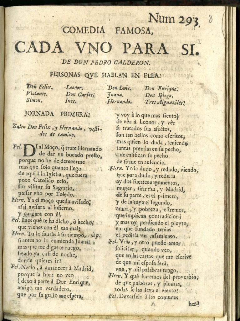 Calderón, Cada uno para sí (3) (Madrid?, 1690-1700)