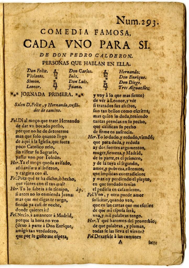 Calderón, Cada uno para sí (4) (Madrid?, 1690-1700)